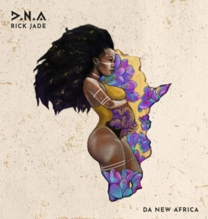 Rick Jade (Priddy Ugly X Bontle) - Sumtin New (feat. KLY)